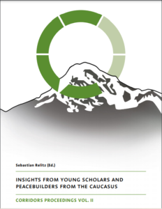 """""""Insights from Young Scholars and Peacebuilders from the Caucasus"""" Vol. 2"""