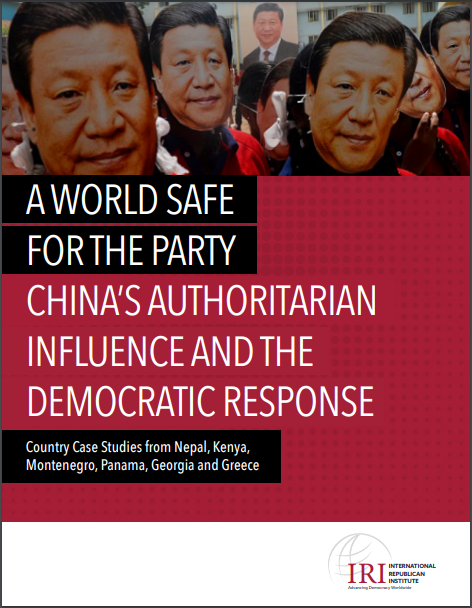 "IRI report 2021 ""A WORLD SAFE FOR THE PARTY, CHINA'S AUTHORITARIAN INFLUENCE AND THE DEMOCRATIC RESPONSE"" was published through the partnership with Civic IDEA from Georgia"