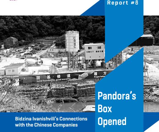 Pandora's Box OpenedBidzina Ivanishvili's Connections with the Chinese Companies Report N8